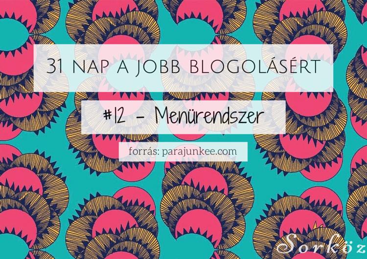 31 nap a jobb blogolásért #12 - Menürendszer