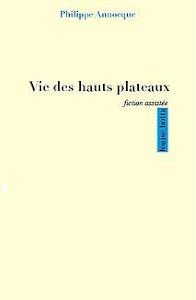 Vie des hauts plateaux, éditions Louise Bottu, novembre 2014.
