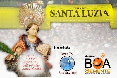 Web Rádio e TV Boa Semente transmite de 1º a 13 de Dezembro a festa de Santa Luzia