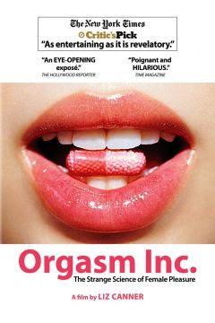 Orgasm Inc. (2009).