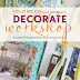 WIN 3 COPIES OF DECORATE WORKSHOP by HOLLY BECKER