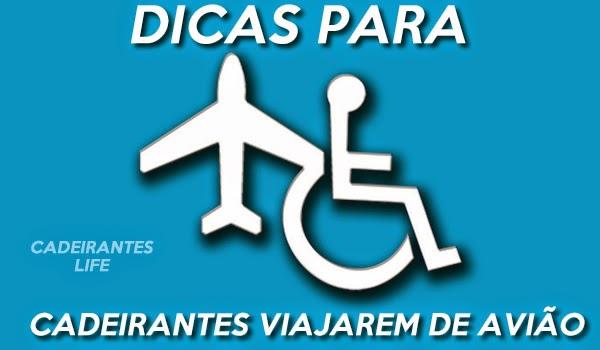 Dicas para cadeirantes viajarem de avião