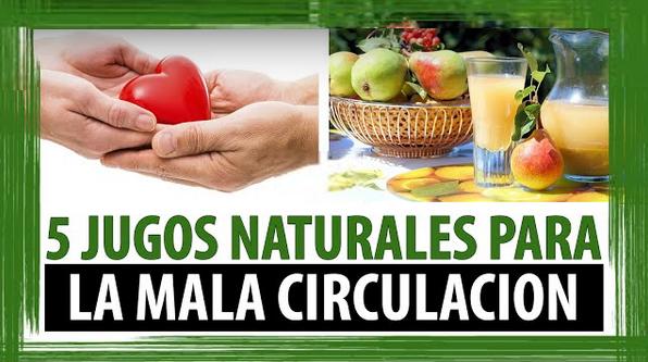 Conspiraciones y noticias actuales 5 jugos naturales para la mala circulaci n - Alimentos para la circulacion ...