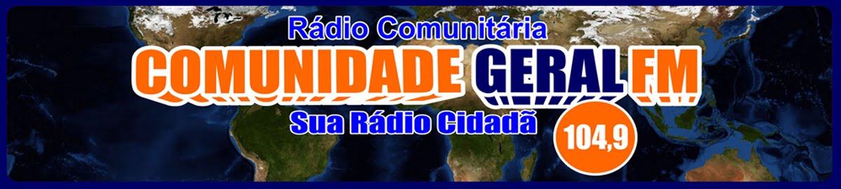 Comunidade Geral FM