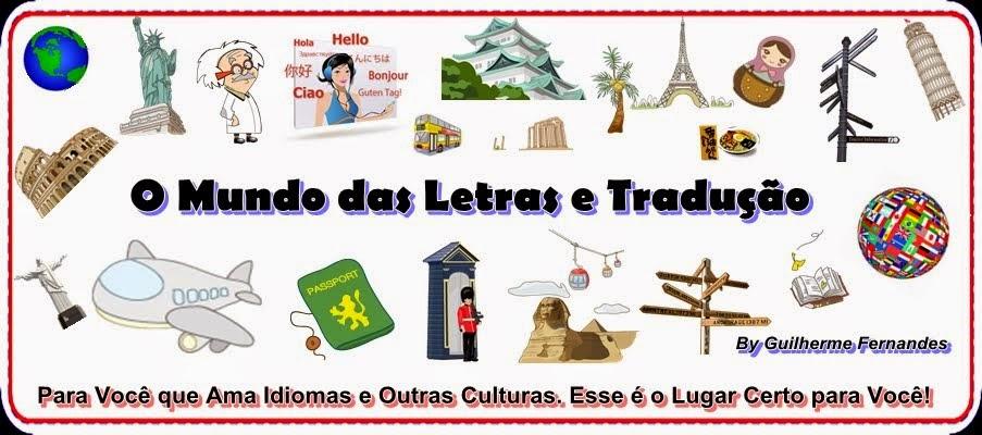 O Mundo das Letras e Tradução.