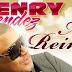 Henry Méndez estrena 'Mi Reina'