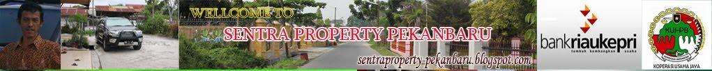 Sentra Property Pekanbaru