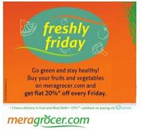 Meragrocer Fruits & Vegeratbles 20% off & Extra 15% Cashback