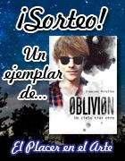 http://elplacerenelarte.blogspot.com.es/2014/04/sorteo-oblivion-un-cielo-tras-otro.html