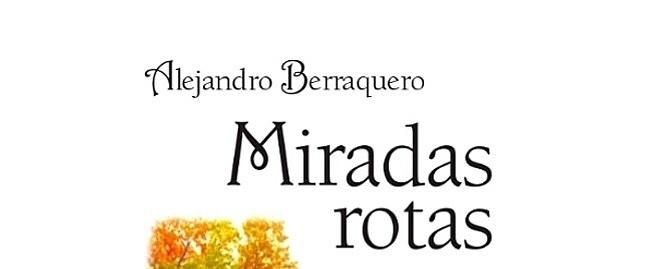 """DESCARGA GRATUITA """"MIRADAS ROTAS"""""""