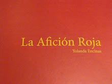 La afición roja: Yolanda Encinas
