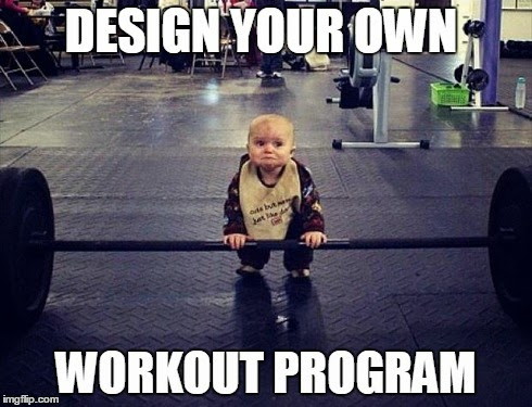 Design your own workout program