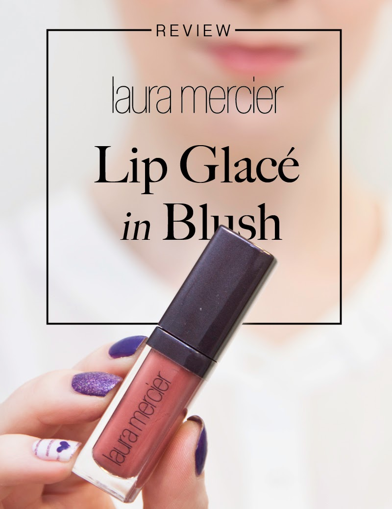 Laura Mercier Lip Glacé Review
