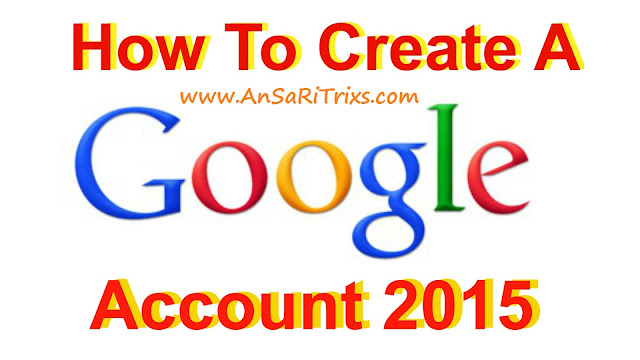 How To Make/Create Gmail Account in 2015 (Video Tutorial)