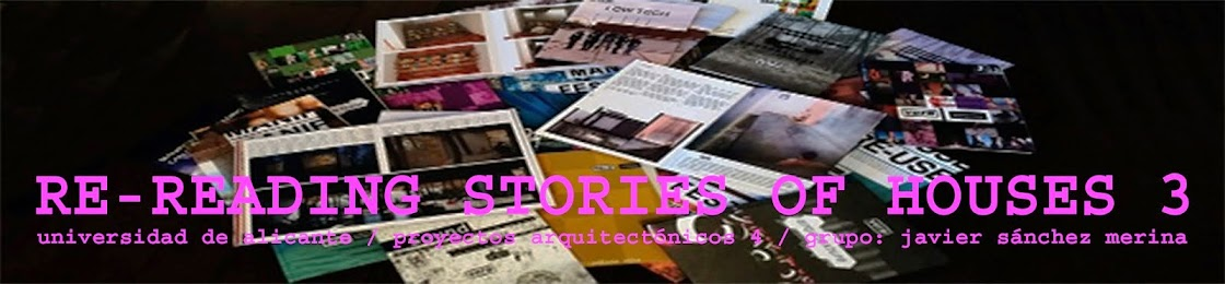 RE-READING STORIES OF HOUSES 3