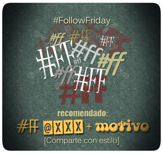 #FF, #FollowFriday