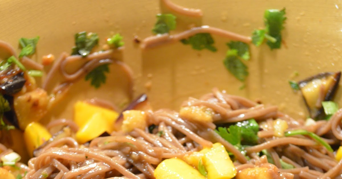 amour fou(d): soba noodles with eggplant and mango.