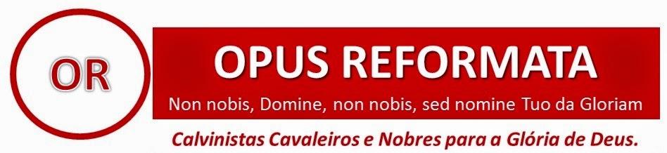 Opus Reformata