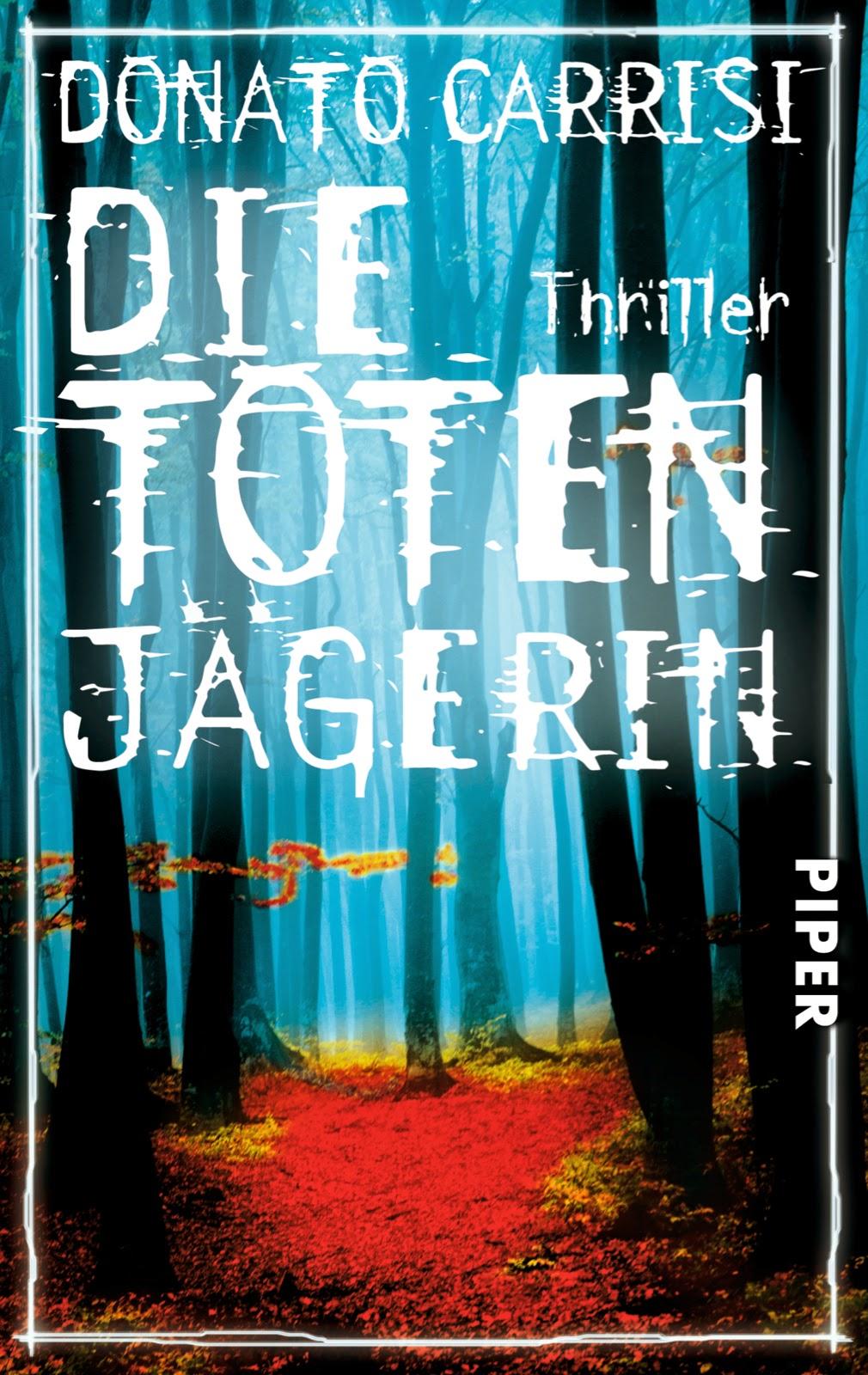 http://berlinerbuecherjunkie.blogspot.de/2014/06/die-totenjagerin-von-conato-carrisi.html