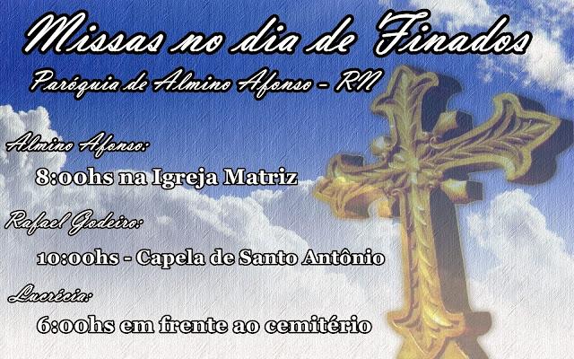 Horario das celebrações no dia de finados na Paróquia de Almino Afonso
