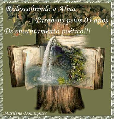 """Lembrança encantadora do aniversário do """"Redescobrindo a Alma"""", da amada amiga, Marilene Domingues!"""
