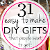 31 Easy & Inexpensive DIY Gifts Your Friends and Family Will Love