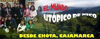 DESDE CHOTA, CAJAMARCA, PERÚ