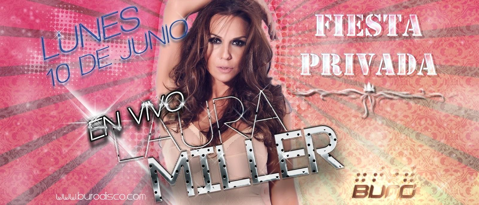 Laura miller blog oficial pr ximo show en vivo bur disco for Buro quilmes