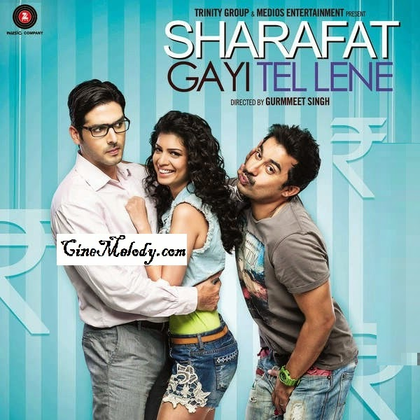 Sharafat Gayi Tel Lene Hindi Mp3 Songs Free  Download  2015