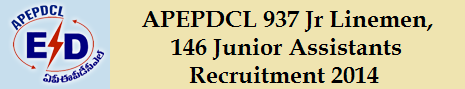 APEPDCL 937 Jr Linemen, 146 Jr Asst Recruitment 2014