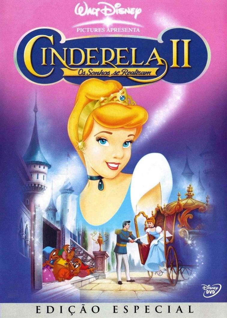 Cinderela 2: Os Sonhos se Realizam – Dublado (2002)