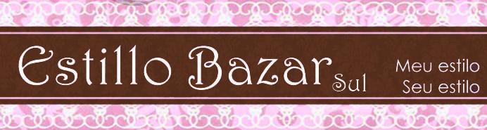 Estillo Bazar Sul