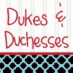 Dukes and Duchesses