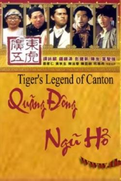 Quảng Đông Ngũ Hổ - Tigers Legend Of Canton (USLT)