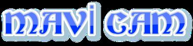 Mavi Cam, Camcılık,  0532 245 00 78