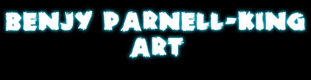 Benjy Parnell-King Art