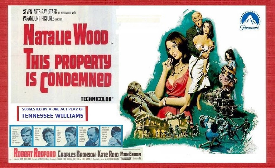 THIS PROPERTY IS CONDEMNED (1966) WEB SITE