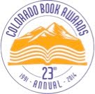 Winner of the 2014 Colorado Book Award for Young Adult Fiction