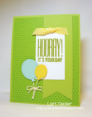 Hooray!  It'sYour Day birthday card-Designed by Lori Tecler-stamps from My Favorite Things