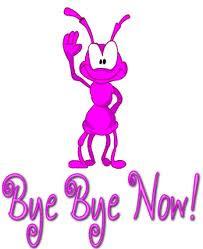 Bye Bye Now