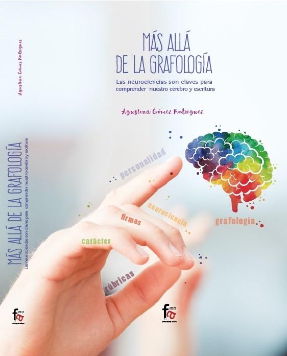 """Libro """"MÁS ALLÁ DE LA GRAFOLOGÍA"""" Las neurociencias son claves para comprender nuestro cerebro..."""
