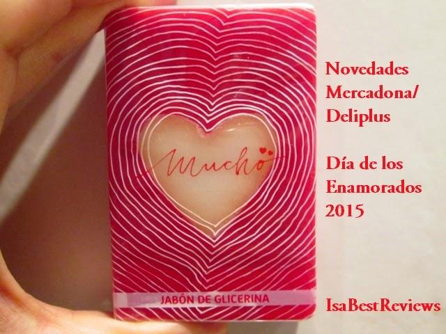 """Set De Baño Mercadona: MERCADONA/DELIPLUS edicción """"LOVE"""" – Día de los enamorados 2015"""