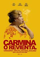 Carmina o revienta. (2012) online y gratis