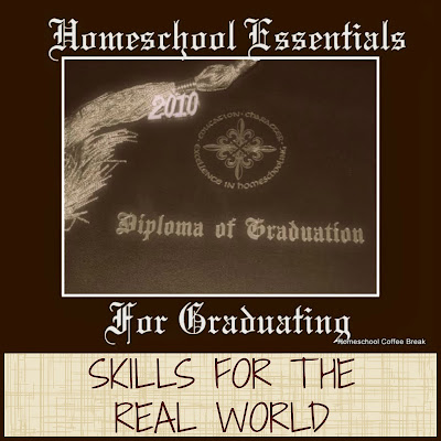 Homeschool Essentials for Graduating - Skills for the Real World on Homeschool Coffee Break @ kympossibleblog.blogspot.com