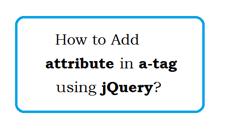 How to Add attribute in A-Tag using jQuery