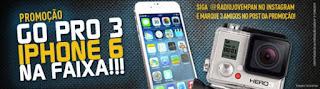 Promoção Iphone 6 e Go Pro  - Jovem Pan
