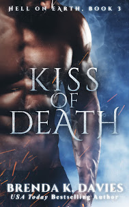 Kiss of Death (Hell on Earth, Book 3) is now available!