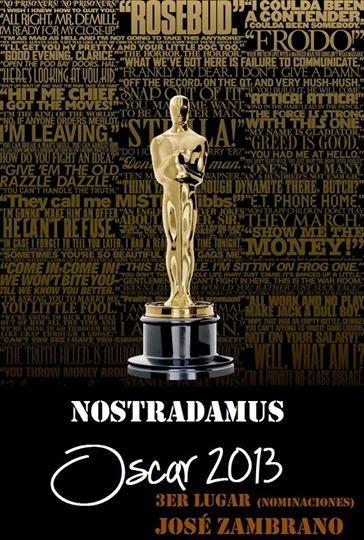 Tercer Lugar: Nostradamus de los Oscar 2013
