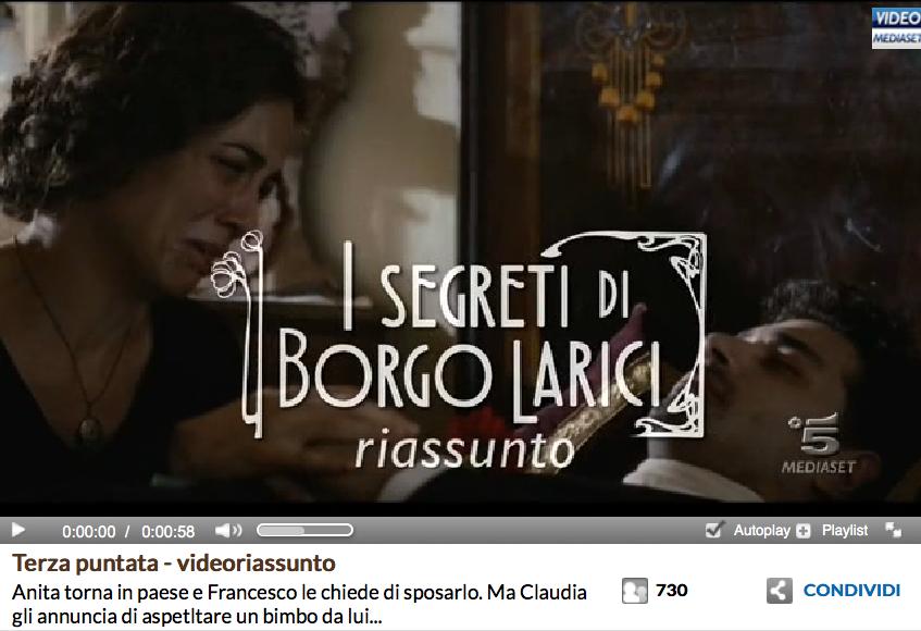 http://www.video.mediaset.it/video/i_segreti_di_borgo_larici/clip_videoriassunti/438710/terza-puntata-videoriassunto.html