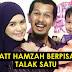 Gagal pertahan rumahtangga, Yatt Hamzah akhirnya bercerai talak satu
